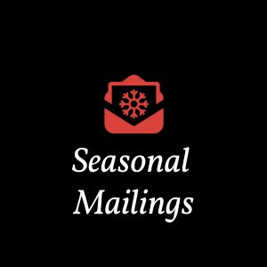 Seasonal Mailings